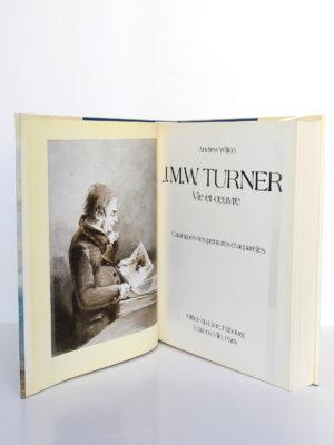 Turner Vie et œuvre Catalogues des peintures et des aquarelles, par Andrew Wilton. Office du Livre / Vilo, 1979. Frontispice et page titre.