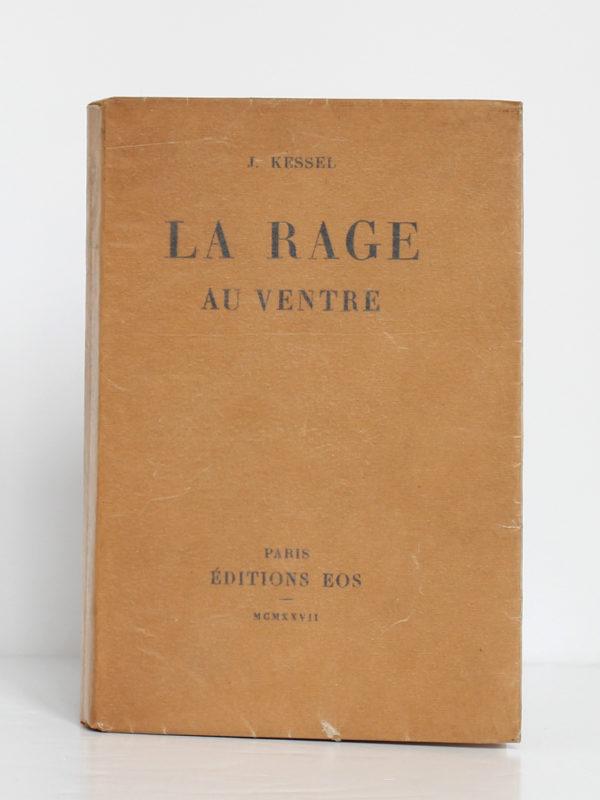 La rage au ventre, Joseph Kessel. Éditions EOS, 1927. Couverture.