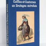 Coiffes et Costumes en Bretagne autrefois, Georges-Michel Thomas. SODIM, 1977. Dos et plat 1 de la couverture.