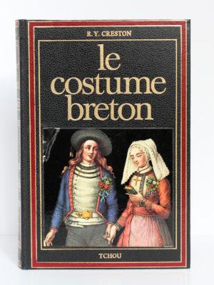 Le costume breton, René-Yves Creston. Tchou Éditeur, 1978. Couverture.