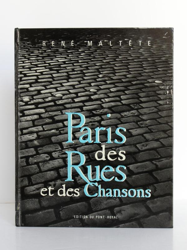 Paris des Rues et des Chansons, René Maltête. Éditions du Pont-Royal, 1960. Couverture.