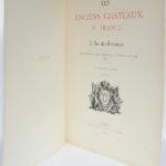 Les Anciens châteaux de France – L'Île-de-France. Champlatreux – La Roche-Guyon – Maisons-Laffitte – Osny, Paul Jarry. Chez F. Contet, 1924. Page titre.