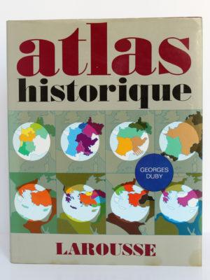 Atlas historique, Georges Duby. Larousse, 1988. Couverture.