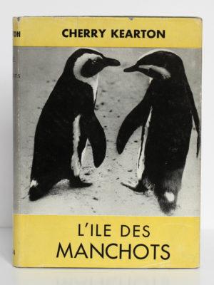 L'île des manchots, Cherry Kearton. Hatier-Boivin, 1953. Couverture.