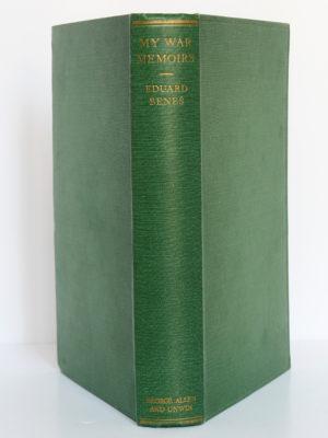 My War Memoirs, Eduard Benes. George Allen & Unwin Ltd, 1928. Reliure : dos et plats.