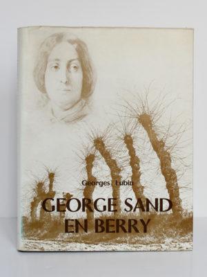 George Sand en Berry, Georges Lubin. Hachette, 1967. Couverture.