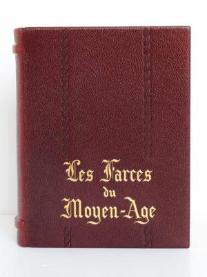 Les farces du Moyen-Âge. Union Latine d'Éditions, 1937. Reliure : premier plat.
