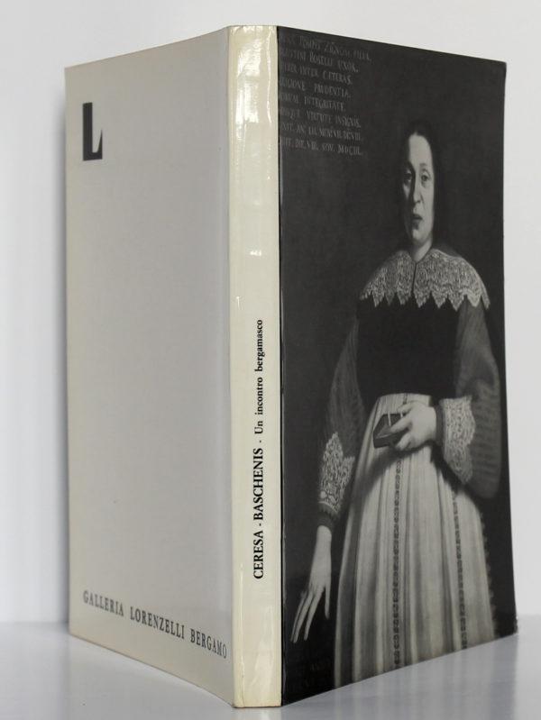 Un incontro bergamasco. Ceresa – Baschenis. Catalogue de l'exposition à la Galleria Lorenzelli, 1972. Couverture : dos et plats.