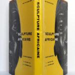 La sculpture africaine de Eliot Elisofon. Fernand Hazan éditeur, 1958. Jaquette : dos et plats.
