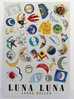 Luna luna, André Heller. München Heyne, 1987. Couverture.