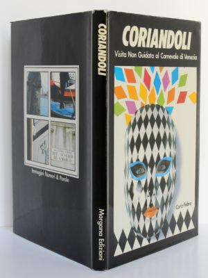 Coriandoli. Visita Non Guidata al Carnevale di Venezia. Morgana Edizioni, 1985. Couverture : dos et plats.