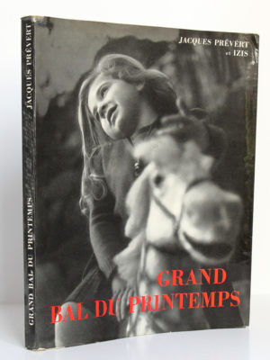 Grand Bal du printemps, Jacques Prévert, photographies Izis. Éditions Clairefontaine, 1951. Couverture : dos et premier plat.
