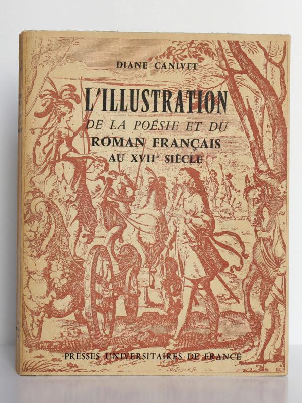 L'Illustration de la poésie et du roman français au XVIIesiècle, Diane Canivet. PUF, 1957. Couverture.