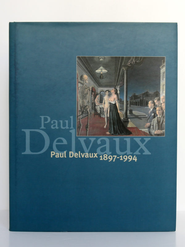 Paul Delvaux 1897-1994. Blondé Artprinting International-Wommelgem, 1997. Couverture.