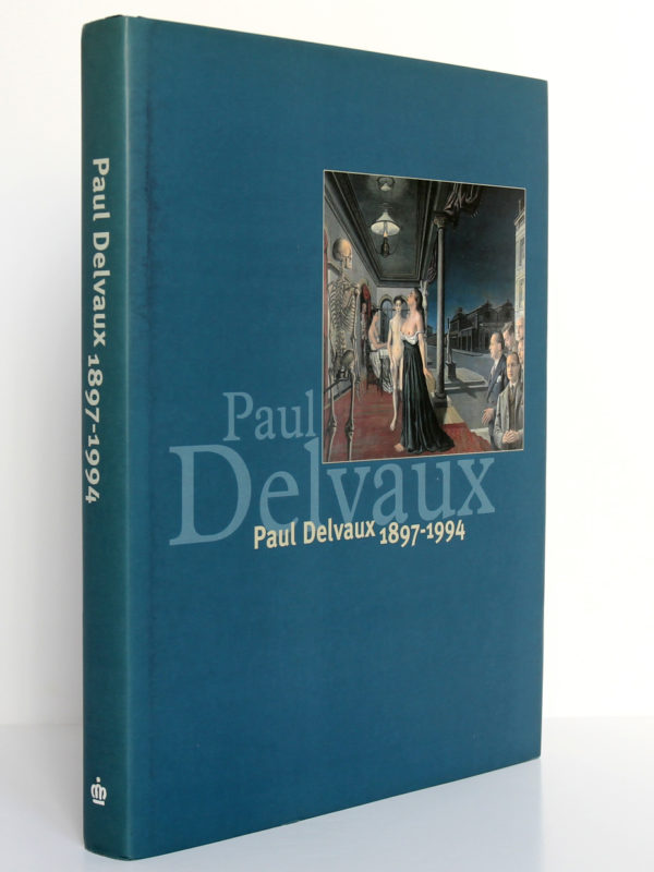 Paul Delvaux 1897-1994. Blondé Artprinting International-Wommelgem, 1997. Couverture : dos et premier plat.