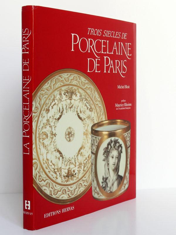 Trois siècles de porcelaine de Paris, Michel Bloit. Éditions Hervas, 1988. Couverture : dos et premier plat.
