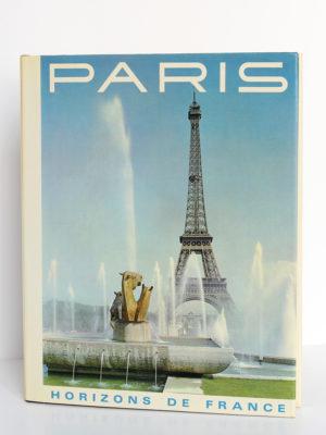 Paris, Jean de La Monneraye, Roger-Armand Weigert. Horizons de France, 1968. Couverture.