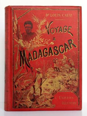 Voyage à Madagascar, Docteur Louis Catat. Administration de l'Univers illustré, sans date [1905]. Couverture.